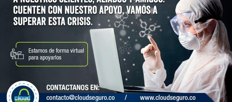 Comunicado a los Clientes, Aliados y Amigos de Cloud Seguro
